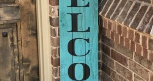 """Rustic Welcome Sign 58"""" tall, Welcome sign for Front Porch, Front Porch decor, Wood Sign, Rustic Wood Sign, Vertical Wood Welcome Sign"""