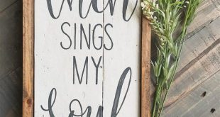 Hand painted wooden then sings my soul home decor pallet sign