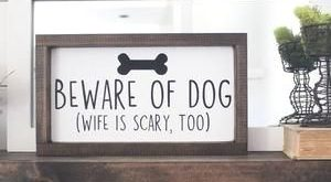 House of JasonBeware of Dog, Beware of Wife, Hand Painted, Funny…
